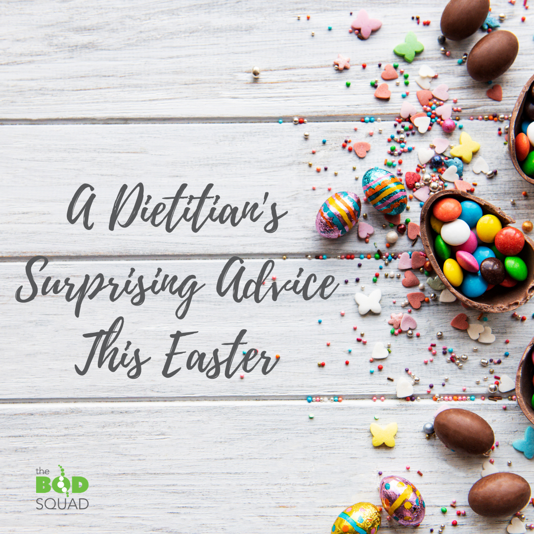 A Dietitian's Surprising Advice This Easter