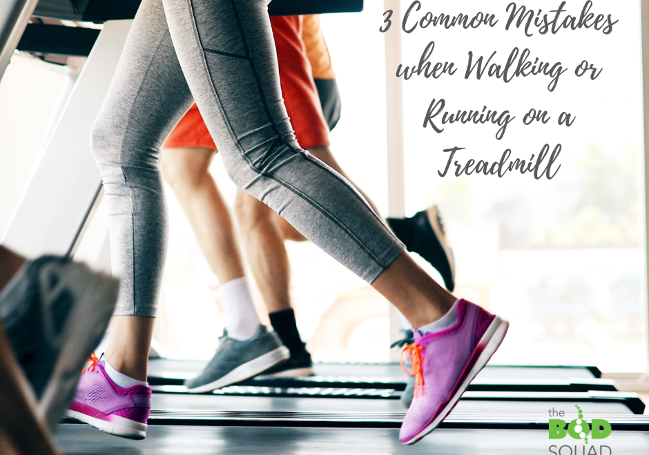 3 Common Mistakes when Walking or Running on a Treadmill